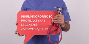 Profilaktyka i leczenie insulinooporności za pomocą diety